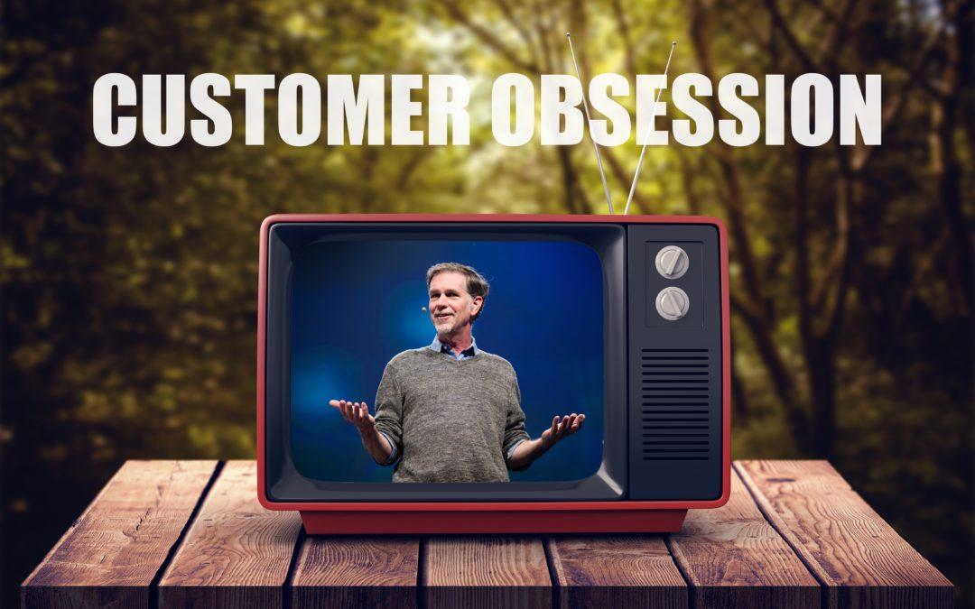 Wie die Customer Obsession-Kultur von Netflix zu einer Customer Obsession führte